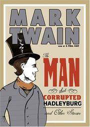 The Man That Corrupted Hadleyburg and Other Stories The
